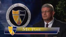 About ACA: Mr. Post, Headmaster, on an Education @ Augustine Christian Academy